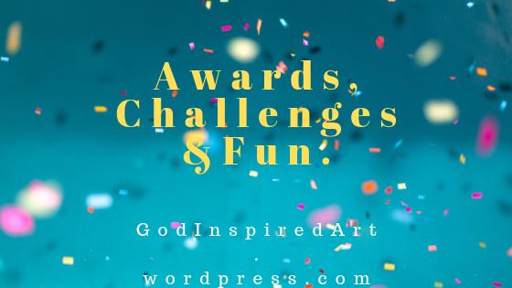 Awards, Challenges &Fun.